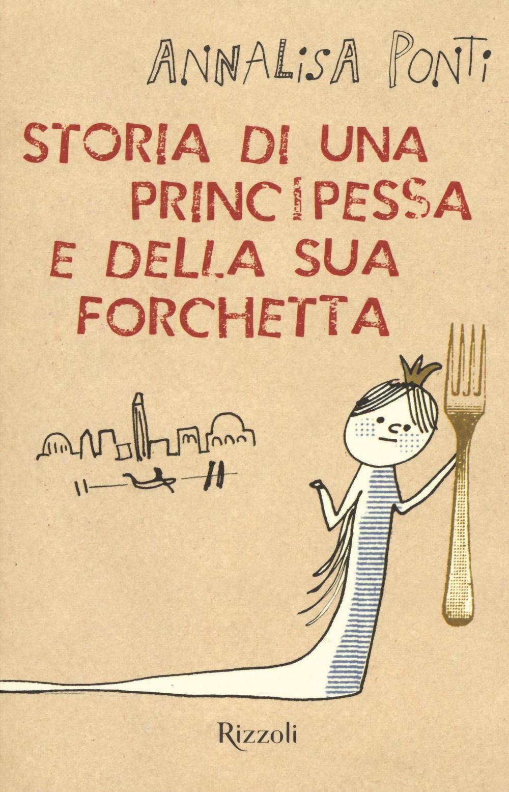 Storia di una principessa e della sua forchetta for Palazzi di una storia