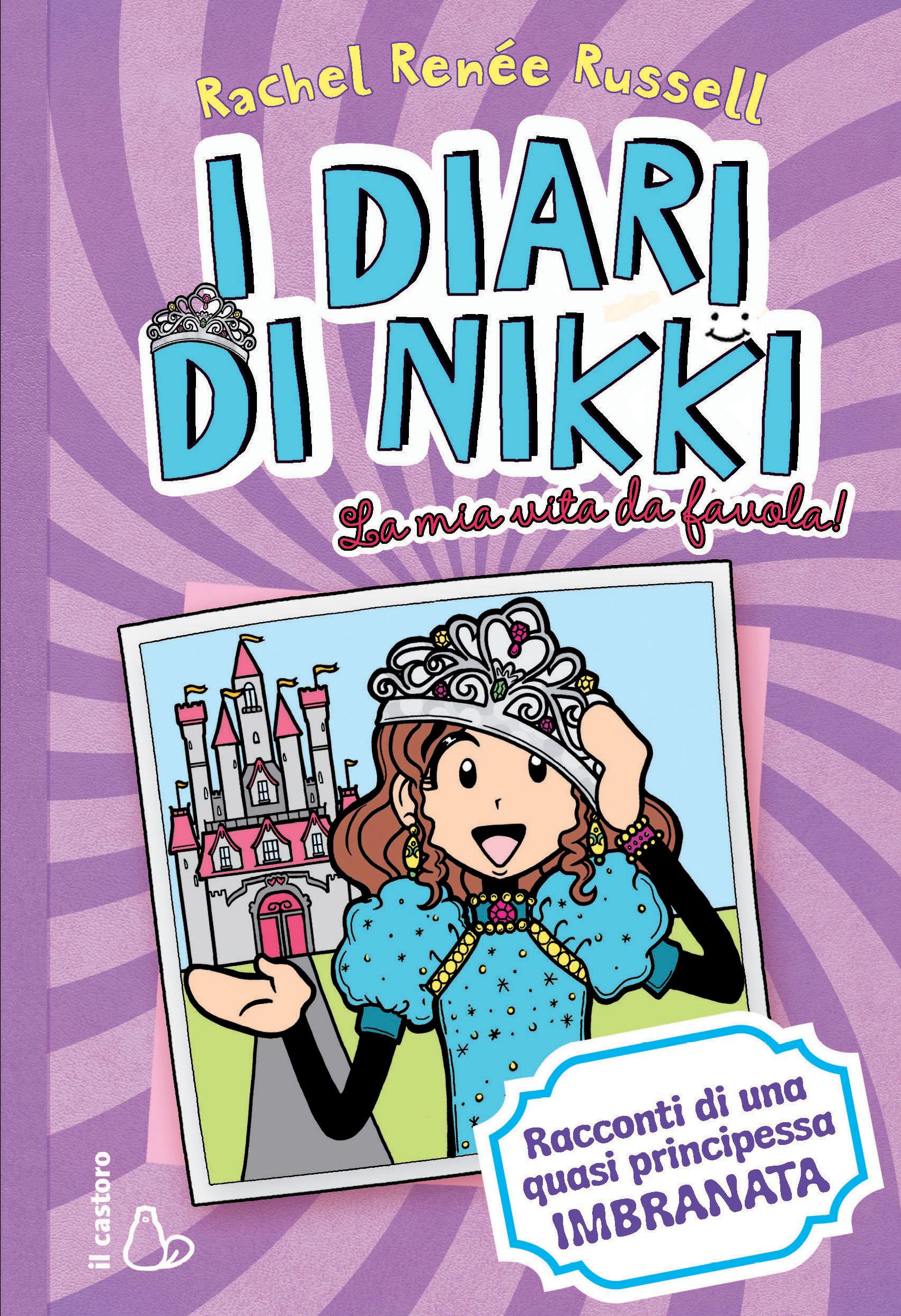 I diari di nikki la mia vita da favola la libreria dei for Piani di libri da favola