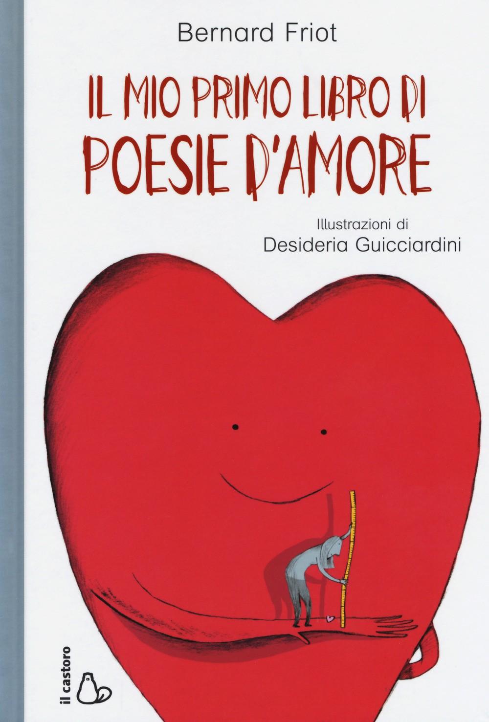 Il mio primo libro di poesie d amore - La Libreria dei Ragazzi b6d20a36bb6d