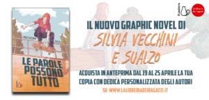 Il nuovo graphic novel di Silvia Vecchini e Sualzo Le parole possono tutto