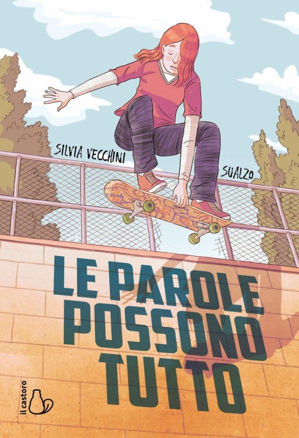 Le parole possono tutto di Silvia Vecchini e Sualzo