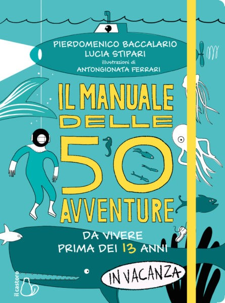 manuale delle 50 avventure in vacanza
