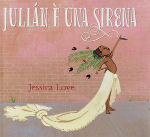 Julian è una sirena di Jessica Love